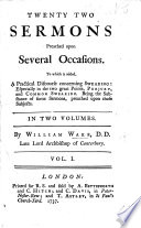 Twenty two sermons preached upon several occasions  To which is added  a practical discourse concerning swearing  etc