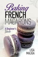 Baking French Macarons