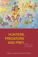 Pdf Hunters, Predators and Prey Telecharger