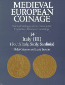 Medieval European Coinage: Volume 14, South Italy, Sicily, Sardinia