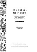 The Repeal and Its Legacy