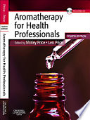 Aromatherapy For Health Professionals E Book