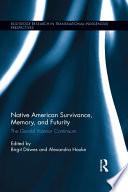 Native American Survivance Memory And Futurity