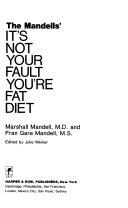 The Mandells  It s Not Your Fault You re Fat Diet