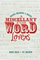 A Miscellany for Word Lovers