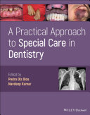 A Practical Approach to Special Care in Dentistry Book