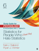 Study Guide for Psychology to Accompany Neil J. Salkind's Statistics for People Who (Think They) Hate Statistics