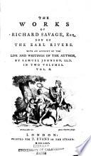 The Works of Richard Savage, Esq., Son of the Earl Rivers Pdf/ePub eBook