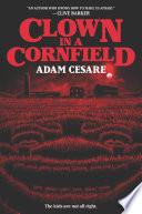 Clown in a Cornfield Book PDF