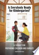 Is Everybody Ready for Kindergarten?