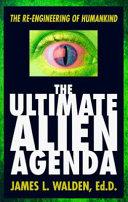 The Ultimate Alien Agenda
