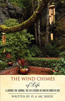 The Wind Chimes of Life