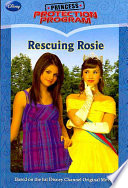 Princess Protection Program #2: Rescuing Rosie