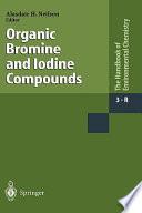 Organic Bromine and Iodine Compounds