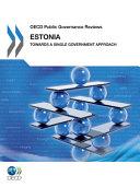 Oecd Public Governance Reviews Estonia Towards A Single Government Approach