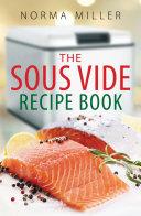 The Sous Vide Recipe Book [Pdf/ePub] eBook