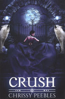 Crush (the Crush Saga)