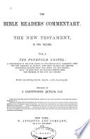 The Bible Reader's Commentary. The New Testament, in Two Volumes