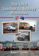The 1968 London to Sydney Marathon