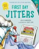 First Day Jitters by Julie Danneberg PDF