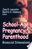 School Age Pregnancy And Parenthood