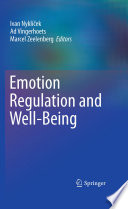 """Emotion Regulation and Well-Being"" by Ivan Nyklíček, Ad Vingerhoets, Marcel Zeelenberg"
