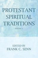 Protestant Spiritual Traditions, Volume Two Pdf/ePub eBook