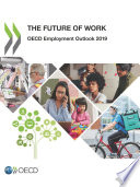 OECD Employment Outlook 2019 The Future of Work