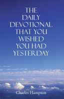 The Daily Devotional That You Wished You Had Yesterday