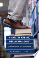 Mistakes in Academic Library Management Book