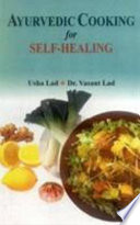 """Ayurvedic Cooking for Self-healing"" by Usha Lad, Vasant Lad"