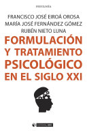 Formulaci  n y tratamiento psicol  gico en el siglo XXI