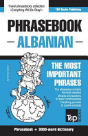 English Albanian Phrasebook and 3000 Word Topical Vocabulary