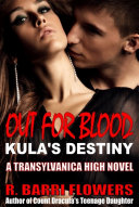 Out For Blood: Kula's Destiny ebook