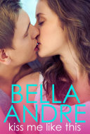 Pdf Kiss Me Like This: The Morrisons, Book1 (Contemporary Romance)