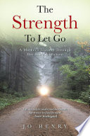 The Strength to Let Go