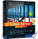 Linux-Server  : Das umfassende Handbuch