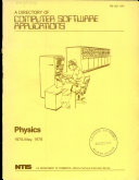 A Directory of Computer Software Applications  Physics  1970 May 1978