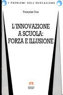 L'innovazione a scuola: forza e illusione