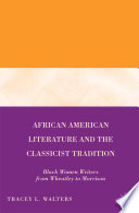 African American Literature and the Classicist Tradition