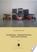 CloudRobotics   Distributed Robotics using Cloud Computing Book
