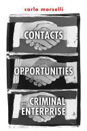 Contacts  Opportunities  and Criminal Enterprise