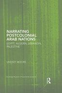 Narrating Postcolonial Arab Nations