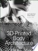 3D Printed Body Architecture Book