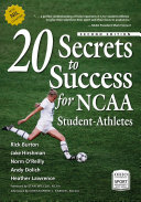 20 Secrets to Success for NCAA Student Athletes