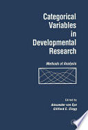 Categorical Variables in Developmental Research  : Methods of Analysis