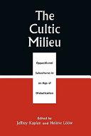 The Cultic Milieu