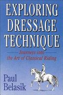 Exploring Dressage Technique