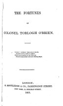 The Fortunes of Colonel Torlogh O'Brien ... By . S. LeFanu. With illustrations by