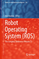 Robot Operating System (ROS)